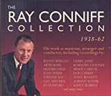The Ray Conniff Collection 1938 - 1962