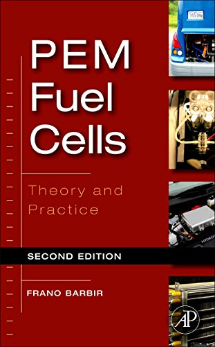 PEM Fuel Cells: Theory and Practice