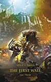 The First Wall (The Horus Heresy: Siege of Terra Book 3) (English Edition)