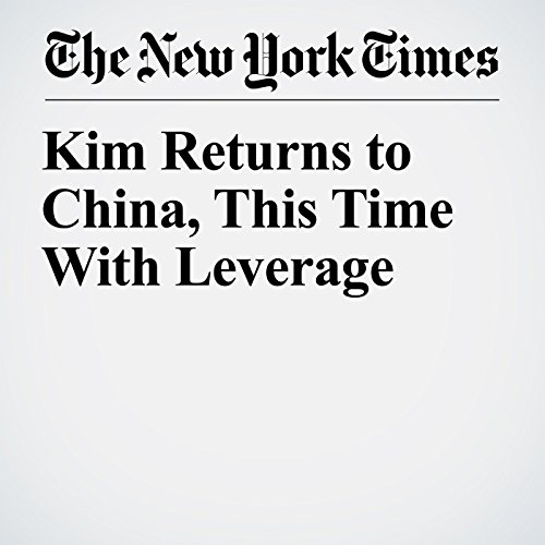 Kim Returns to China, This Time With Leverage copertina