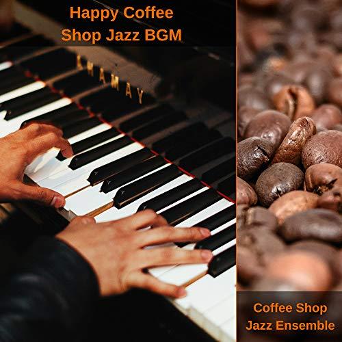 Happy Coffee Shop Jazz BGM