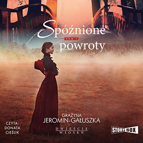 Spóźnione powroty Audiobook By Grażyna Jeromin-Gałuszka cover art