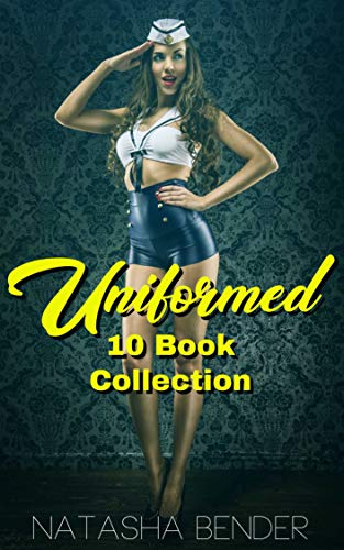 Uniformed: 10 Book Erotic Collection (English Edition)