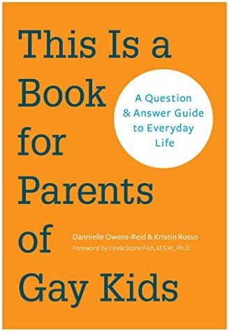 This is a Book for Parents of Gay Kids A Question Answer Guide to Everyday Life product image