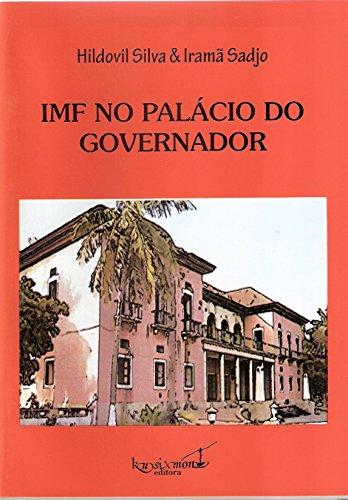 IMF no Palácio do Governador