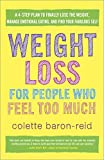Weight Loss for People Who Feel Too Much: A 4-Step Plan to Finally