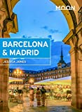 Moon Barcelona & Madrid (Travel Guide)