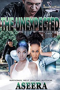 The UnExpected by [Author ASEERA]