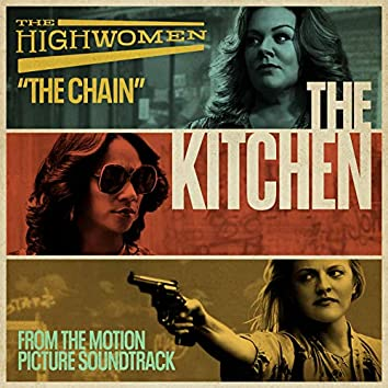"""The Chain (From the Motion Picture Soundtrack """"The Kitchen"""")"""