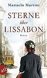 Sterne über Lissabon: Roman