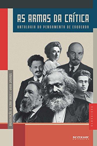 As armas da crítica: Antologia do pensamento de esquerda