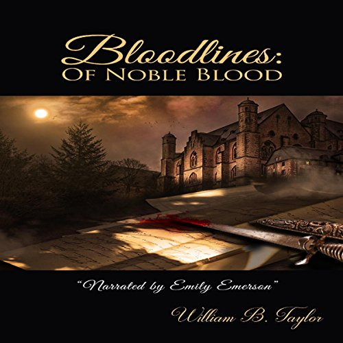 Bloodlines: Of Noble Blood audiobook cover art