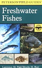 A Field Guide to Freshwater Fishes: North America, North of Mexico (Peterson Field Guide)