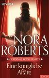 Eine königliche Affäre von Nora Roberts