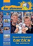 der ahmann - Beach Volleyball tactics for winners - Neuer Sportverlag