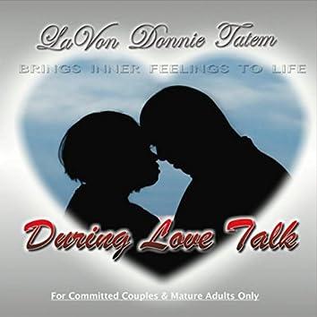 During Love Talk