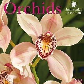 Smithsonian Institution Orchids 2012 Calendar