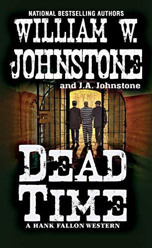 Dead Time (A Hank Fallon Western Book 3)