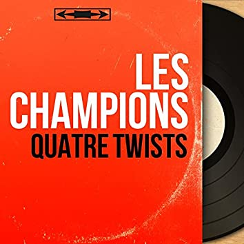 Quatre twists (Mono Version)