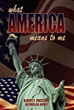 """What America Means To Me"" by Al Chestone"