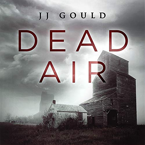 Dead Air Audiobook By JJ Gould cover art