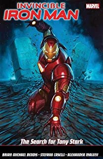 Invincible Iron Man Vol. 3: The Search for Tony Stark