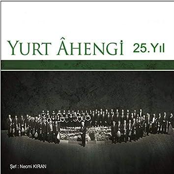 Yurt Ahengi 25.Yıl