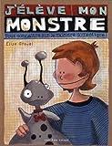 J'élève mon monstre - Tout connaître sur le monstre domestique !