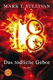 18 -  Das tödliche Gebot: Thriller