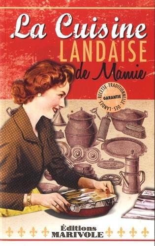 La cuisine landaise de mamie
