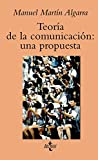 Teoría de la comunicación: una propuesta (Ventana Abierta)