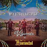 Mix los Villacorta: Cinco Minutos / Donde Está el Amor / Una Aventura / Tendría Que Llorar / Amor Pirata