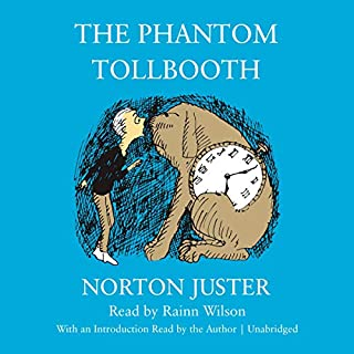 The Phantom Tollbooth                   By:                                                                                                                                 Norton Juster                               Narrated by:                                                                                                                                 Rainn Wilson,                                                                                        Norton Juster                      Length: 4 hrs and 41 mins     189 ratings     Overall 4.8