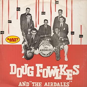 Doug Fowlkles and The Airdales: Rarity Music Pop, Vol. 197