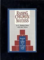 Raising Children for Success 0960689648 Book Cover