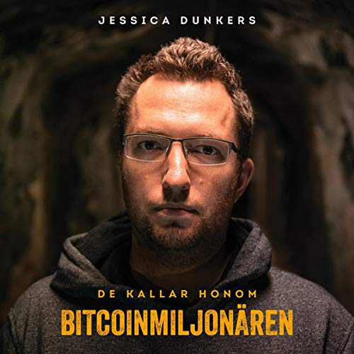 De kallar honom Bitcoinmiljonären [They Call Him the Bitcoin Millionaire] cover art