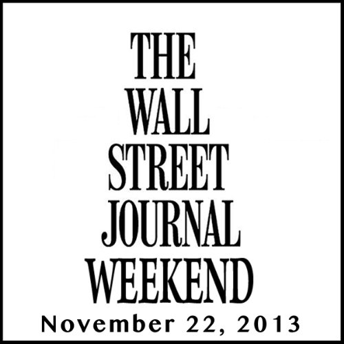 Weekend Journal 11-22-2013 audiobook cover art