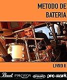 Método de bateria II (Portuguese Edition)