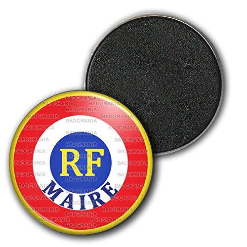 Badgmania Magnet Aimant Frigo 3.8cm Cocarde Bleu Blanc Rouge RF Maire Ecriture Position Basse