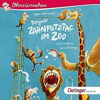 Der große Zahnputztag im Zoo und andere Geschichten Titelbild