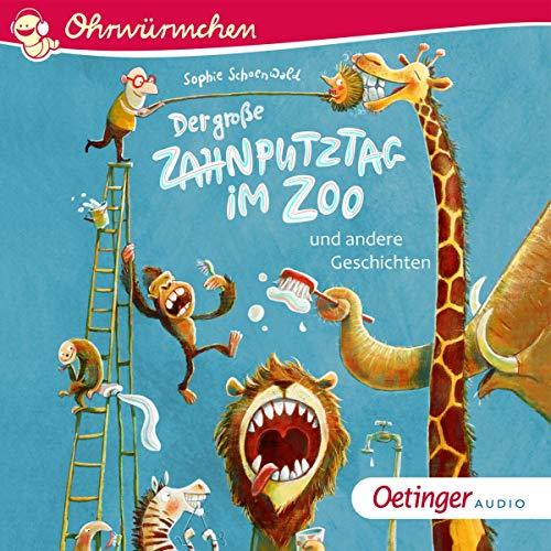 Couverture de Der große Zahnputztag im Zoo und andere Geschichten