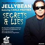 Secrets & Lies (Jellybean Benitez Club Mix)