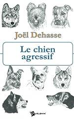 Le chien agressif de Joël Dehasse