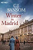 Winter in Madrid: Roman - C. J. Sansom