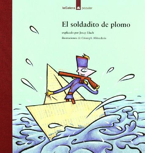 El soldadito de plomo (Popular) (Spanish Edition)