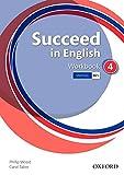 Succeed In English 4: Workbook - 9780194844284...