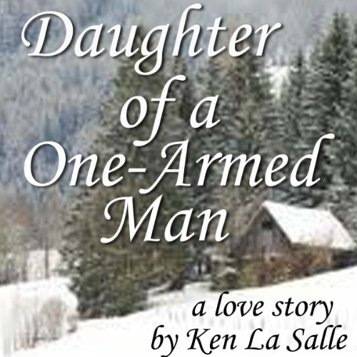 Daughter of a One-Armed Man audiobook cover art
