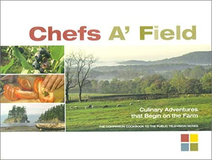 Chefs A Field by Cory Schreiber (2003-05-01)