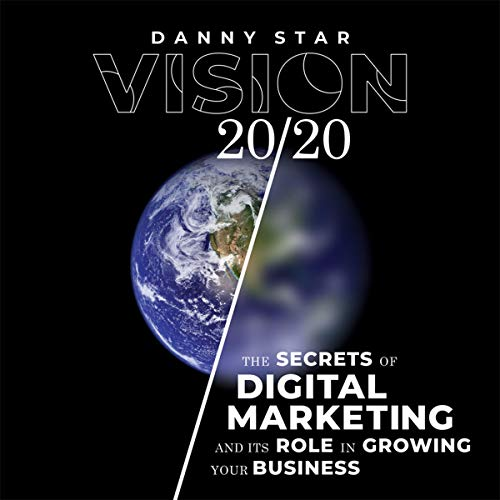 Vision 20/20 - Danny Star Audiobook By Danny Star cover art