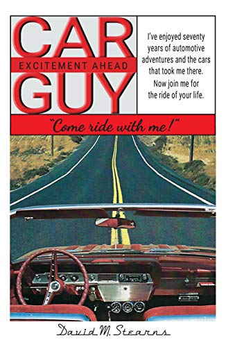 Car Guy: 'Come ride with me!' (English Edition)